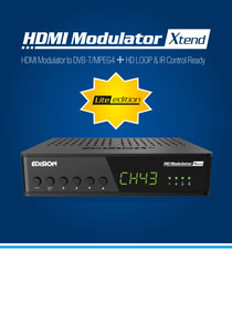 NEW MEMBER IN THE EDISION HDMI MODULATOR SERIES