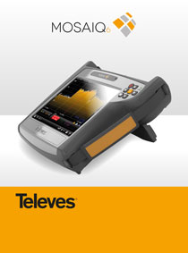Televes MOSAIQ6. THE POWER OF USER EXPERIENCE!