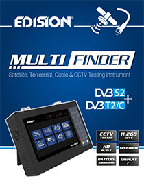 EDISION MULTI-FINDER! An all-around new testing instrument for DVB and CCTV!