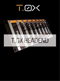 T.OX Headend