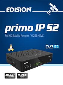 EDISION PRIMO IP S2 H.265 HEVC! H νέα πρόταση της EDISION στην σειρά LINUX  ...