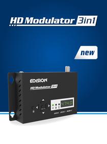EDISION HDMI Modulator 3in1. ΝΕΟ EDISION MODULATOR με ΕΠΙΛΕΓΟΜΕΝΗ ΕΞΟΔΟ 3 ΣΗΜΑΤΩΝ DVB-C, DVB-T MPEG4 ή ISDB-T.